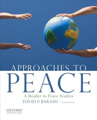 Approaches to Peace By Barash, David P.