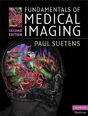 Fundamentals of Medical Imaging By Suetens, Paul