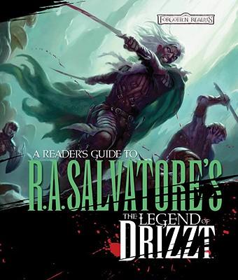 Reader's Guide to R.A. Salvatore's the Legend of Drizzt By Athans, Philip/ Morris, Susan J. (EDT)/ Adelsperger, Matt (CON)/ Colavito, Dan (CON)/ Lockwood, Todd (CON)